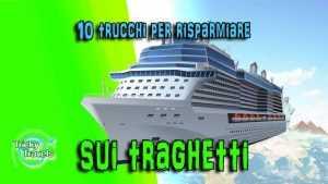 10 trucchi per risparmiare sui traghetti